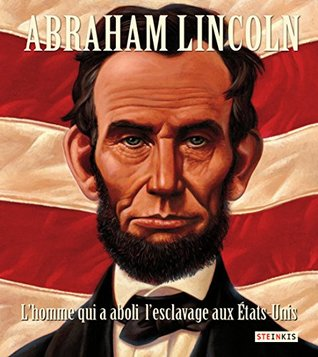 Abes Honest Words The Life Of Abraham Lincoln By Doreen Rappaport