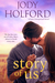 Story of Us by Jody Holford