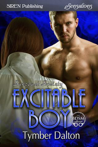 Excitable Boy (Suncoast Society, #94)