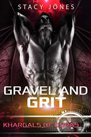 Gravel and Grit (Khargals of Duras, #1)