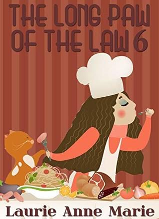 Long Paw of the Law 6 by Laurie Anne Marie