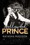 Hollywood Prince by Natasha Madison