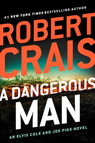 A Dangerous Man (Elvis Cole #18