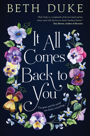 It All Comes Back to You by Beth Duke