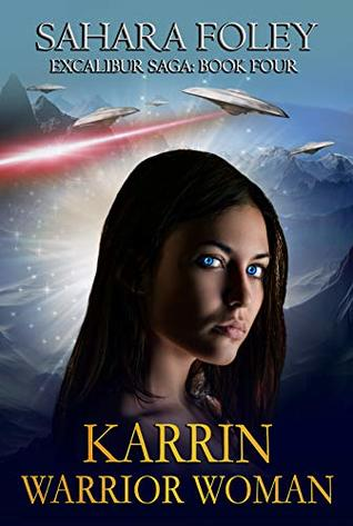 KARRIN: Warrior Woman (Excalibur Saga Book 4)