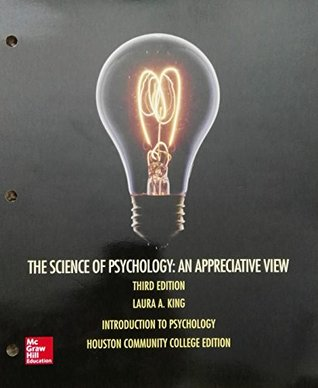 The Science of Psychology: An Appreciative View 3rd Edition
