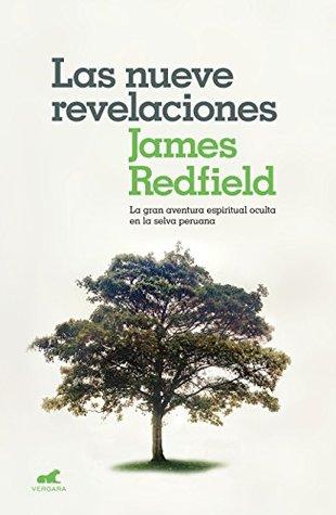 NUEVE REVELACIONES, LAS. LA GRAN AVENTURA ESPIRITUAL OCULTA EN LA SELVA PERUANA