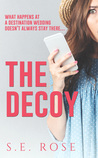 Download ebook The Decoy by S.E. Rose