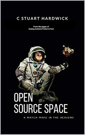 Open Source Space: A Match Made In the Heavens