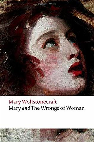 Mary and The Wrongs of Woman (Annotated)