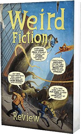 Weird Fiction Review #9