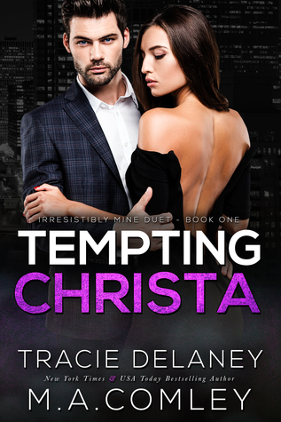 Tempting Christa (An Irresistibly Mine Billionaire Romance)