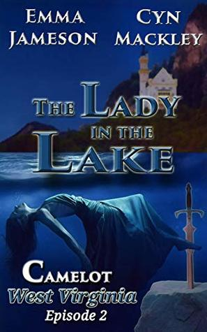 The Lady in the Lake: Camelot, West Virginia, Season 1, Episode 2