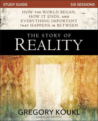 The Story of Reality Study Guide: How the World Began, How it Ends, and Everything Important that Happens in Between