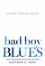 Bad Boy Blues by Saffron A. Kent