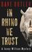 In Rhino We Trust (A Jenny Willson Mystery #3)