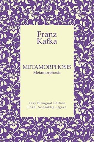 Metamorphosis - Metamorphosis - English to Norwegian - Engelsk til norsk: Easy Bilingual Edition - Enkel tospråklig utgave