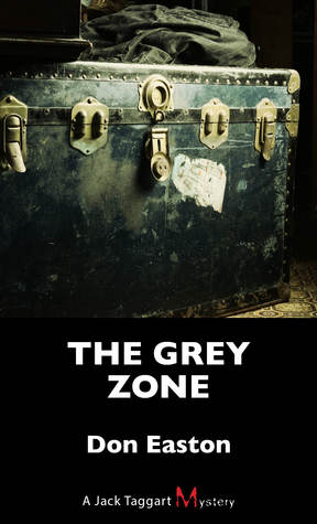 The Grey Zone: A Jack Taggart Mystery
