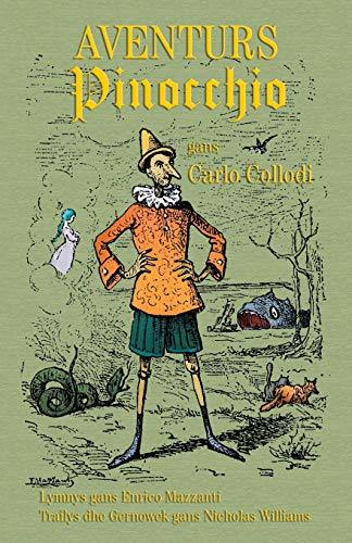 Aventurs Pinocchio - Whedhel Popet: The Adventures of Pinocchio - The Story of a Puppet in Cornish