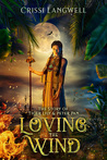 Loving the Wind: The Story of Tiger Lily & Peter Pan