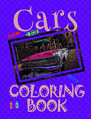 ✌ Cars ✎ Coloring Book ✍: Easy Coloring Book for Boys 4-12 Year Old. ✎ (Coloring Book - Cars)