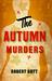 The Autumn Murders by Robert Gott