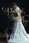 A Favorite Daughter: A Pride and Prejudice Variation