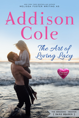 The Art of Loving Lacy (Sweet with Heat: Weston Bradens, #4)