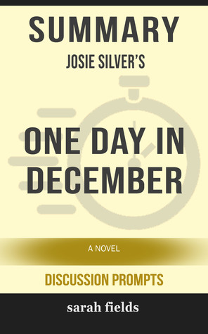 Summary of One Day in December: A Novel by Josie Silver