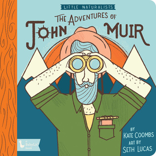 The Adventures of John Muir by Kate Coombs