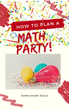 How to Plan a Math Party