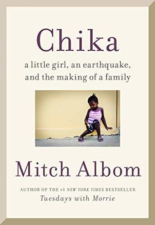 Chika: A Little Girl, an Earthquake, and the Making of a Family
