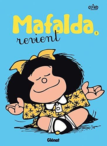 Mafalda - Tome 03 NE : Mafalda revient