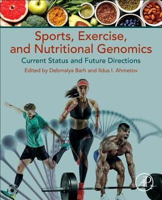 Sports, Exercise, and Nutritional Genomics: Current Status and Future Directions