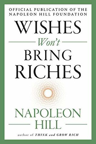 Wishes Won't Bring Riches