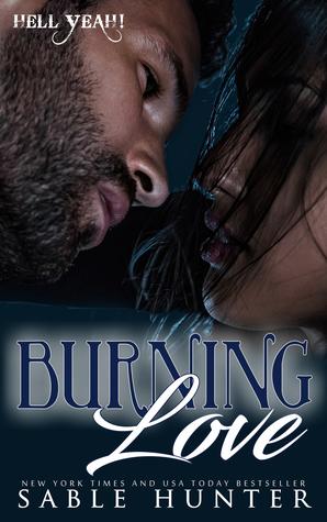 Burning Love (Hell Yeah! Cajun Style, #1; Hell Yeah!, #6)