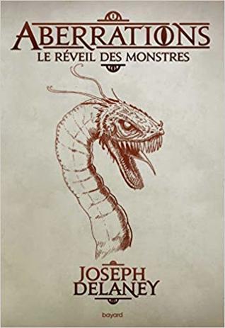 Le réveil des monstres (Aberrations #1)