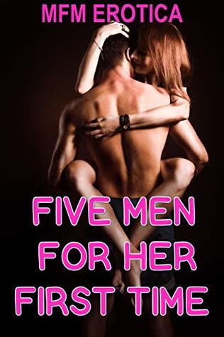 Five Men For Her First Time
