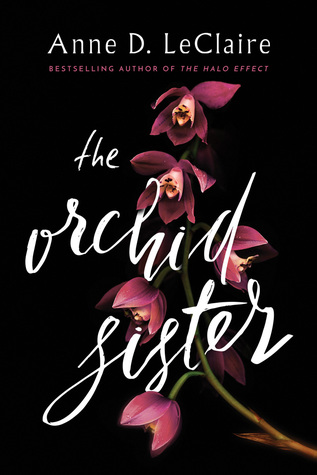 The Orchid Sister by Anne D. LeClaire