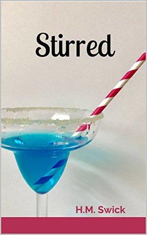 Stirred (River Romance Series Book 3)
