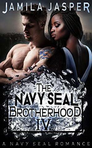 The Navy SEAL Brotherhood (Brotherhoods #4)
