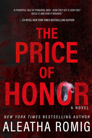 The Price of Honor by Aleatha Romig
