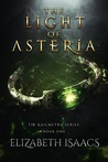 The Light of Asteria (Kailmeyra #1)