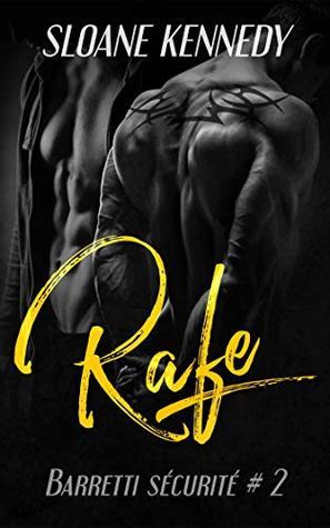 Rafe (Barretti Sécurité, #2)