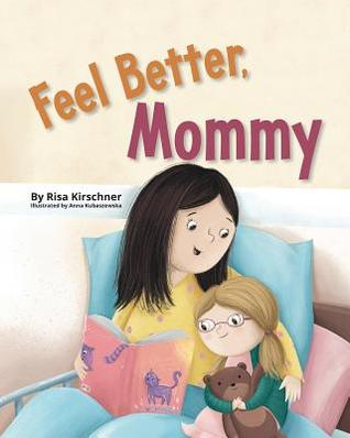 Feel Better, Mommy
