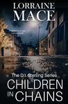Children in Chains by Lorraine Mace