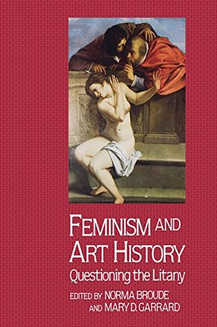 Feminism And Art History: Questioning The Litany