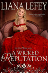 A Wicked Reputation (Once Wicked, #3)