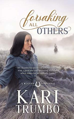 Forsaking All Others (Western Vows #1)