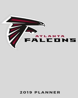 Atlanta Falcons 2019 Planner: Calendar Agenda Checklist Notebook Daily